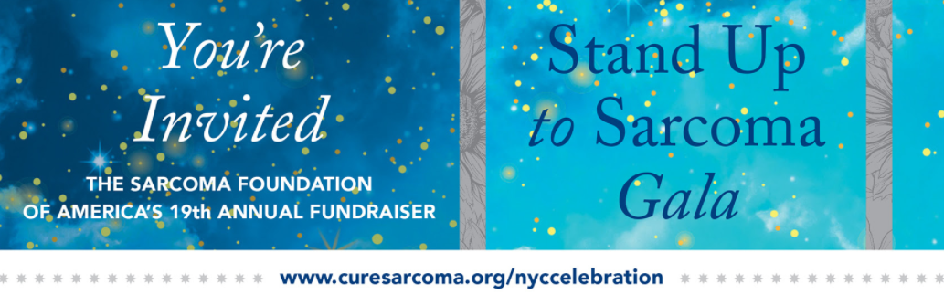 Join us for SFA's 19th annual gala, Stand Up to Sarcoma!